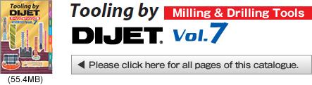 DIJET INDUSTRIAL CO , LTD Catalog  Milling&Drilling Tools